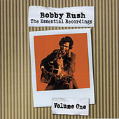 The Essential Recordings - Vol.1 by Bobby Rush