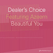 Beautiful You by Dealer's Choice