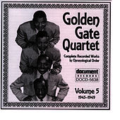 Golden Gate Quartet Vol. 5 (1945-1949) by Golden Gate Quartet