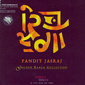 Golden Raaga Collection by Pandit Jasraj