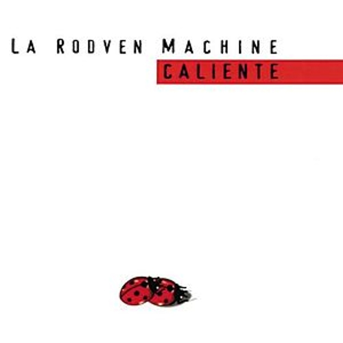 La Rodven Machine - Caliente by Various Artists