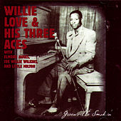 Greenville Smokin' by Willie Love & His Three Aces