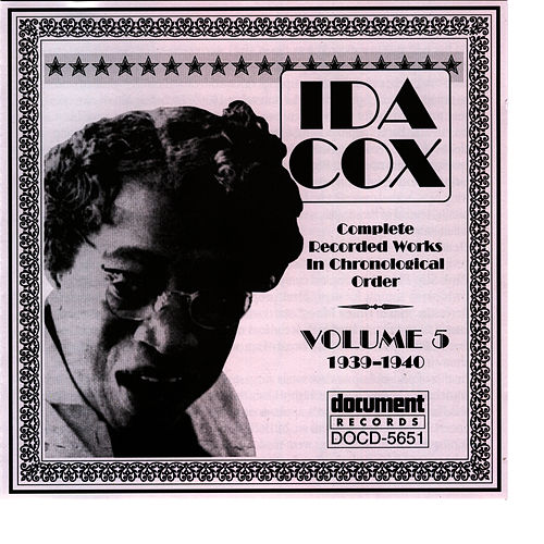 Ida Cox Vol. 5 (1939-1940) by Ida Cox