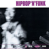 Hip Bop N' Funk by Various Artists
