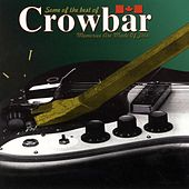 Some of the Best of (Memories Are Made Of This) by Crowbar