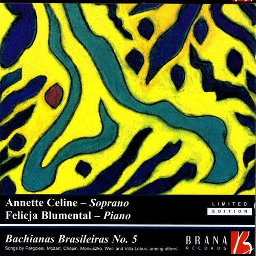 Bachias Brasileiras, No. 5 by Annette Celine & Felicja Blumental