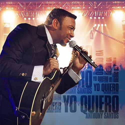 Yo Quiero by Anthony Santos