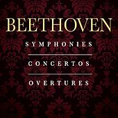 Beethoven: The Complete Symphonies, Concertos & Overtures by Various Artists