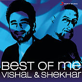 Best Of Me Vishal Shekhar by Vishal