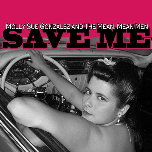 Save Me by Molly Sue Gonzalez