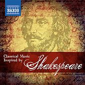 Classical Music Inspired by Shakespeare by Various Artists