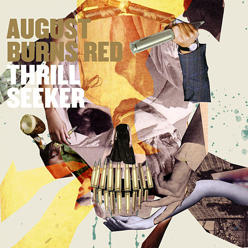 Thrill Seeker by August Burns Red