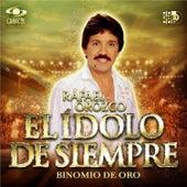 El Ídolo de Siempre by Binomio de Oro de America