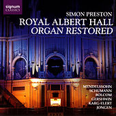 Royal Albert Hall Organ Restored by Simon Preston