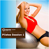 Napster Pres. Pilates Session, Vol. 1 by Various Artists