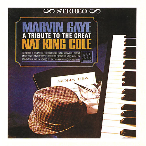 A Tribute To The Great Nat 'King' Cole by Marvin Gaye