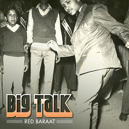 Big Talk by Red Baraat