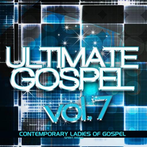Ultimate Gospel Volume 7: Contemporary Ladies of Gospel by Various Artists
