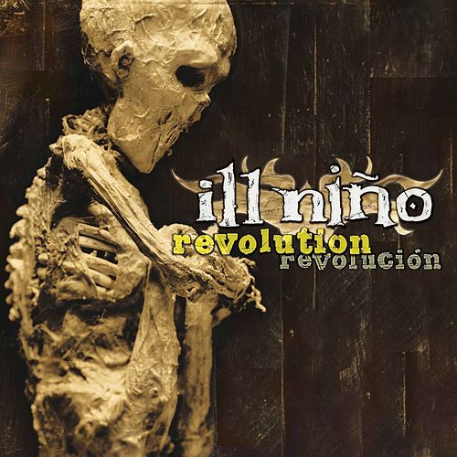 Revolution/Revolucion by Ill Nino