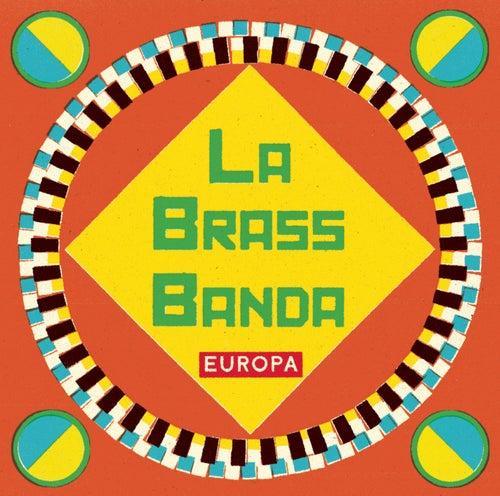 Europa by LaBrassBanda