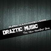 The New Number One (Radio Edit) by Draztic Music