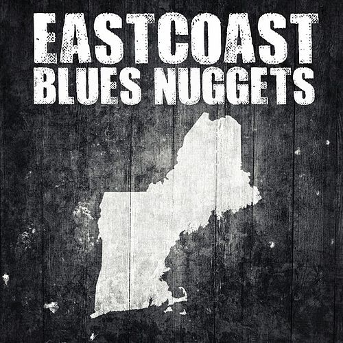 East Coast Blues Nuggets by Various Artists