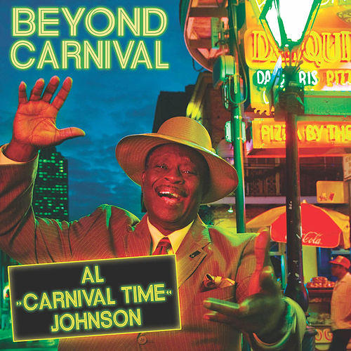 Beyond Carnival by Al Johnson