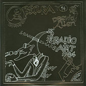 Bananamoon Obscura No. 14: Radio Art 1984 by Daevid Allen