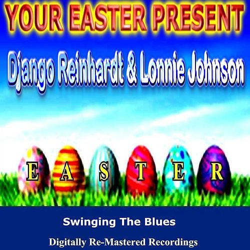 Your Easter Present - Django Reinhardt & Lonnie Johnson by Various Artists