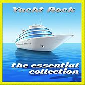 Yacht Rock: The Essential Collection by Various Artists