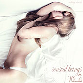 Sensual Beings, Vol. 2 - Supreme Chillout and Mood Upbringing Harmonies by Various Artists
