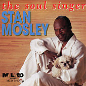 The Soul Singer by Stan Mosley