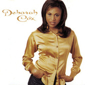 I Never Knew by Deborah Cox