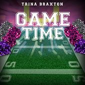 Game Time by Trina Braxton