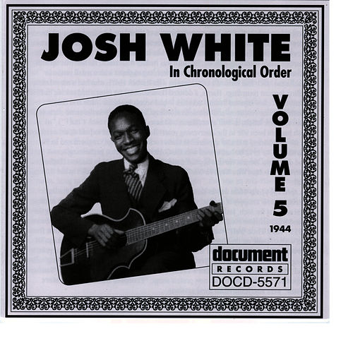 Josh White Vol. 5 (1944) by Josh White
