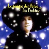 Le Temps Des Fêtes De La Bolduc by La Bolduc (Bolduc)