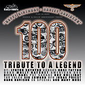 Happy Birthday Harley Davidson - 100 - Tribute To A Legend by Various Artists