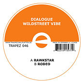 Wildstreet vibe by Dialogue
