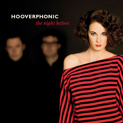 The Night Before by Hooverphonic