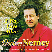 3 Way Love Affair by Declan Nerney
