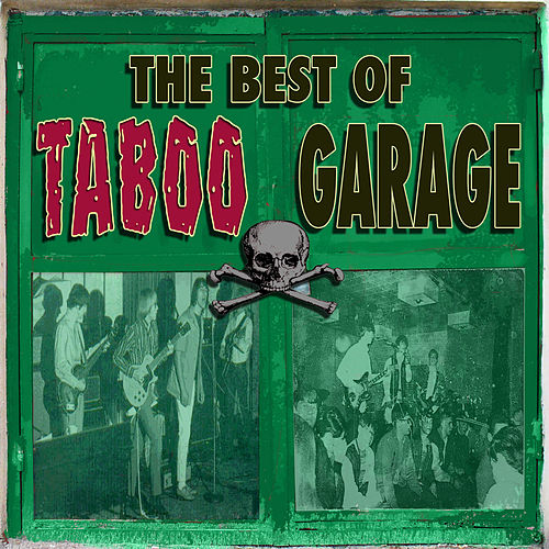 The Best of Taboo Garage by Various Artists
