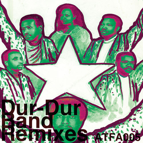 Dur-Dur Band Remixes by Dur-Dur Band