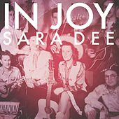 In Joy by Sara Dee