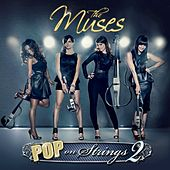 Pop On Strings, Vol. 2 by The Muses