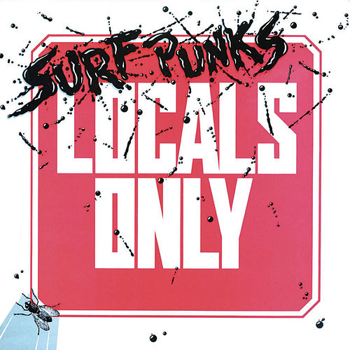 Locals Only by Surf Punks