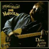 Down In The Alley by Bob Margolin