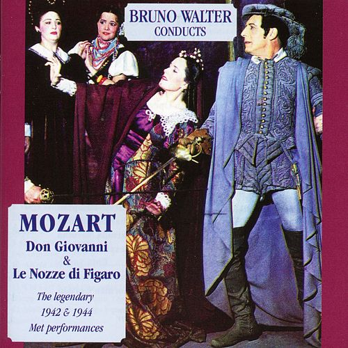 Bruno Walter Conducts Wolfgang Amadeus Mozart by Ezio Pinza