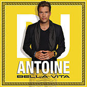 Bella Vita by DJ Antoine