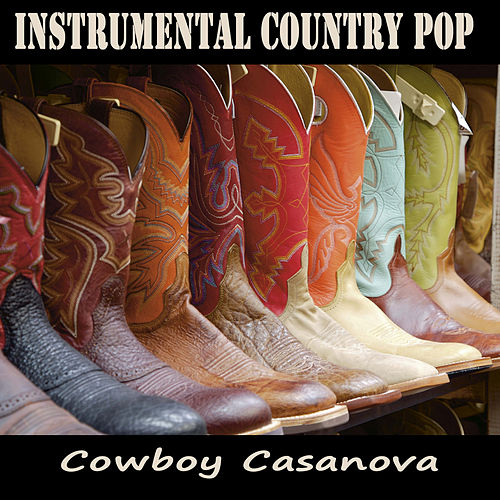 Instrumental Country Pop: Cowboy Casanova by The O'Neill Brothers Group