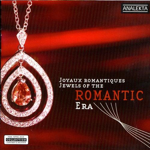 Jewels Of The Romantic Era (Joyaux Romantiques) by Various Artists